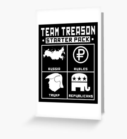 Team Treason Starter Pack Greeting Card