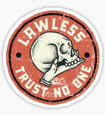 Gesetzlos - Vertraue niemandem Sticker