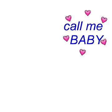 Call Me Baby by witchhauz