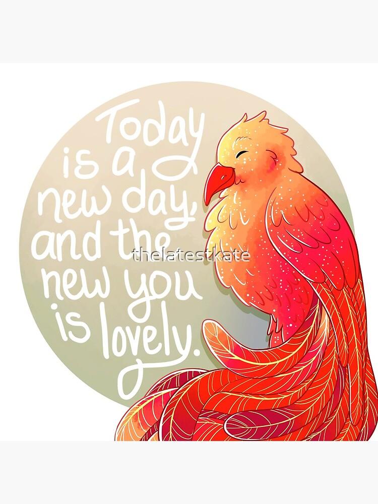 """""""Heute ist ein neuer Tag, und das Neue ist schön"""" Phoenix von thelatestkate"""