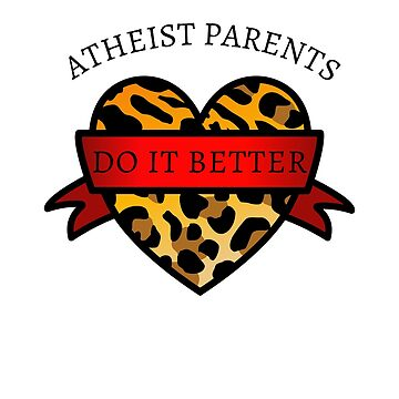 Atheist Parents Do It Better by Secularitee