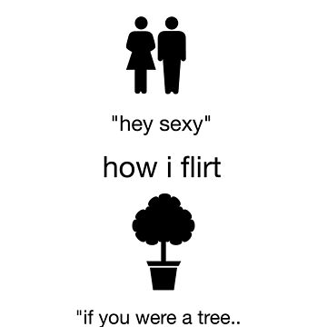 flirt nerd humor funny tree dating by artbyjane