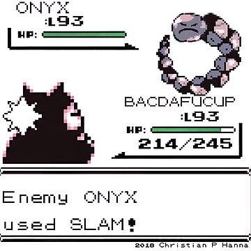 Enemy ONYX used SLAM! by ChristianHanna