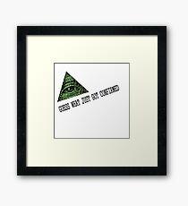 Illuminati Confirmed Framed Print