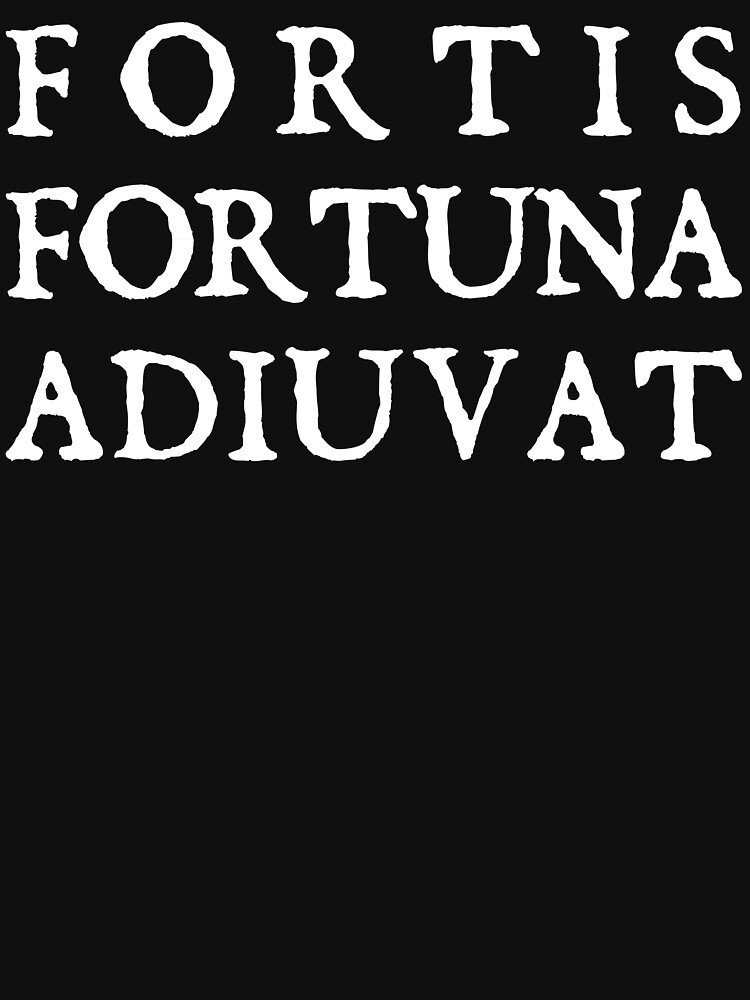 FORTIS FORTUNA ADIUVAT by abstractee