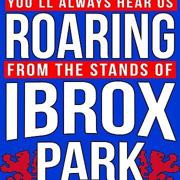Glasgow Rangers Ibrox Roar by trueblueapparel