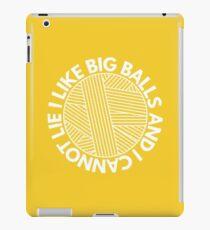 I Like Big Balls And I Cannot Lie iPad Case/Skin