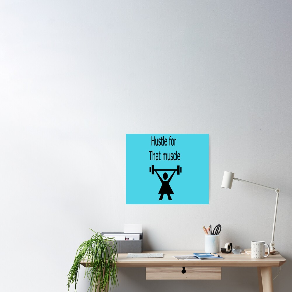 Hustle for that muscle in black and blue Poster
