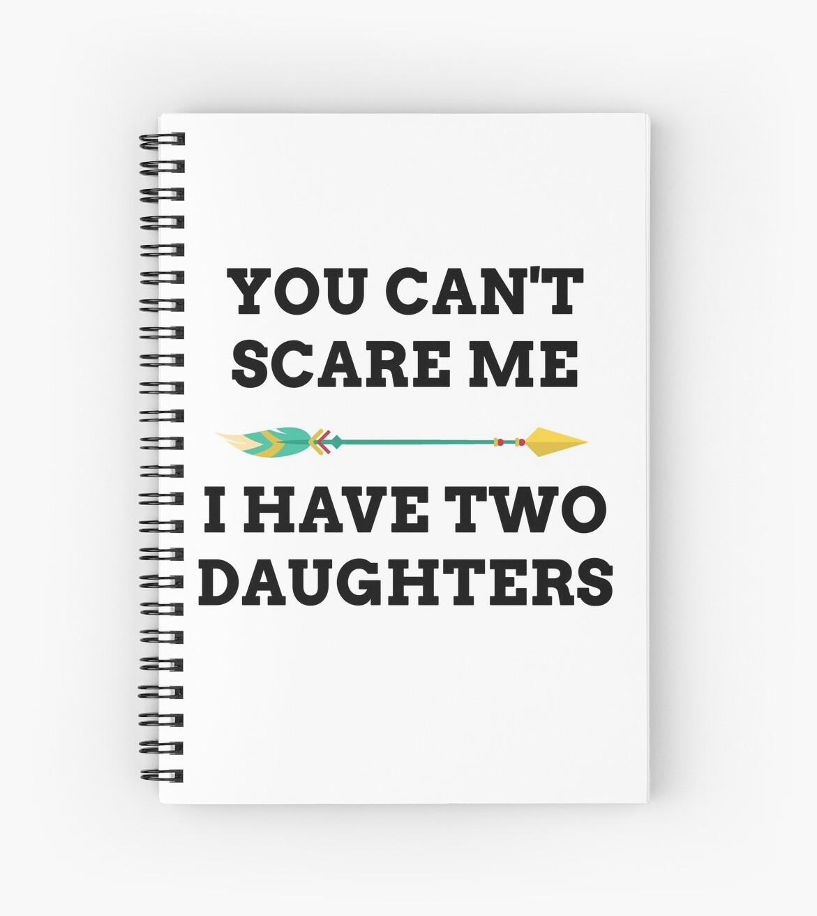 You Cant Scare Me I Have A Son Daughter Twin Sons Daughters
