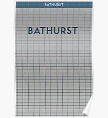 BATHURST Subway Station Poster