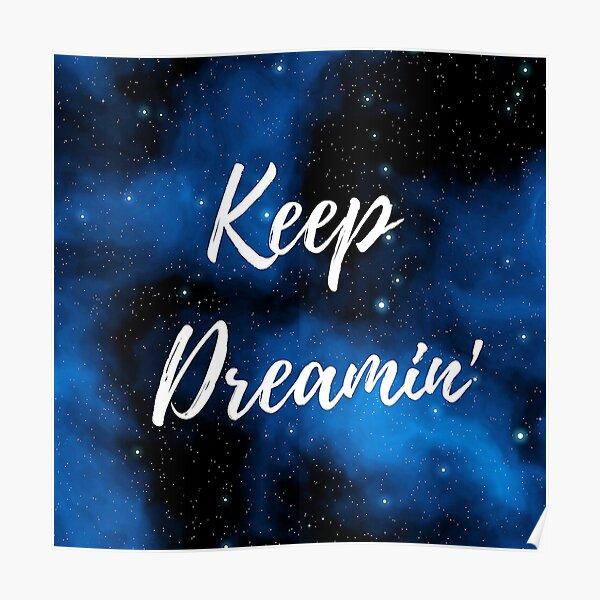 Keep Dreamin' Poster