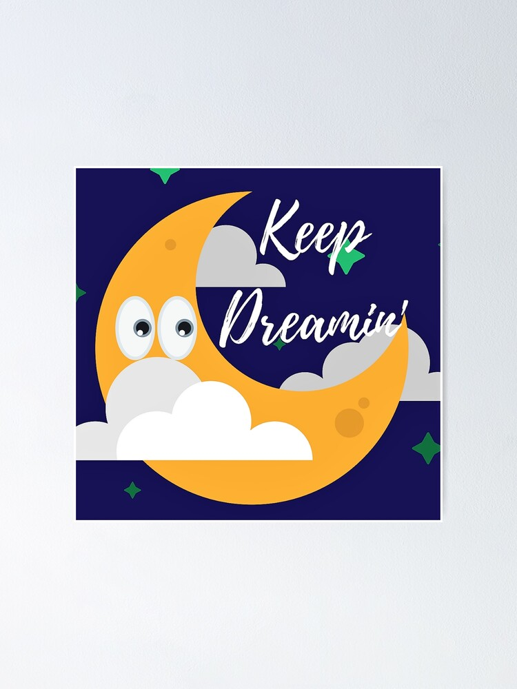 Alternate view of Keep Dreamin' 2 Poster