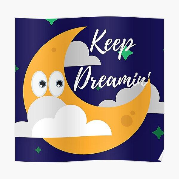 Keep Dreamin' 2 Poster