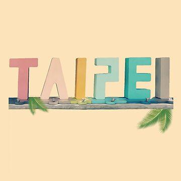 Taipei by steppunni