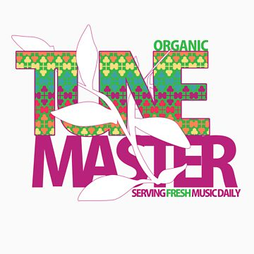 Organic Tune Master. Serving Fresh Music Daily by pashii