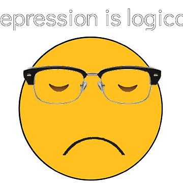 Depression is logical. by Downerz