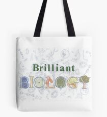 Brilliant Biology Tote Bag