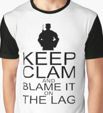 Keep Calm and Blame It On The Lag Graphic T-Shirt