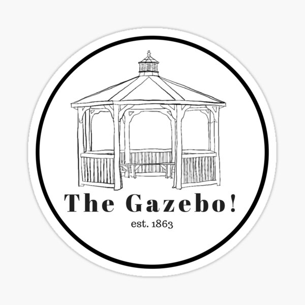 The Gazebo! Sticker