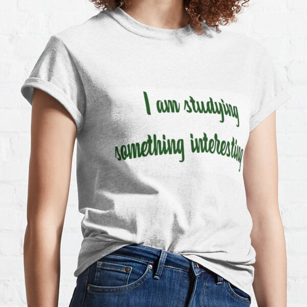 studying word art Classic T-Shirt