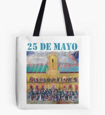 25 de mayo de 1810 IV Tote Bag
