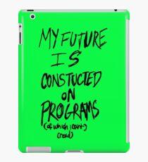 Future in Programming iPad Case/Skin