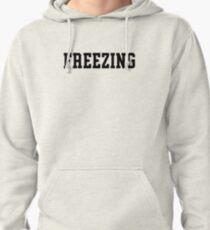 Freezing Pullover Hoodie