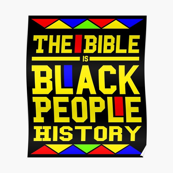 The Bible Is Black People History  Poster