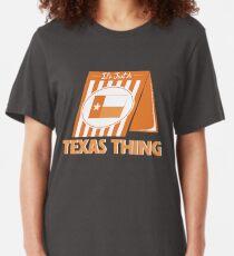 Es ist nur ein Texas-Ding (Whataburger) Slim Fit T-Shirt