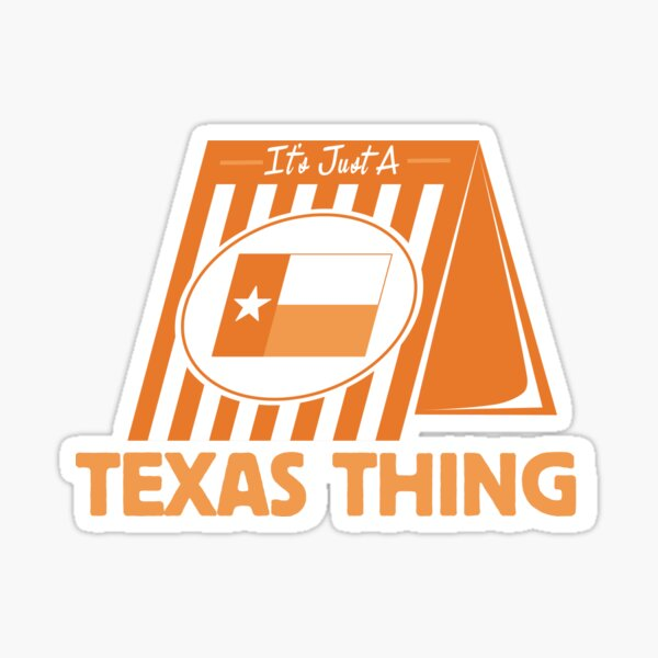It's Just A Texas Thing (Whataburger) Sticker