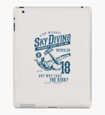 Skydiver, Skydiving. Funny Saying, Irony, Humor iPad Case/Skin