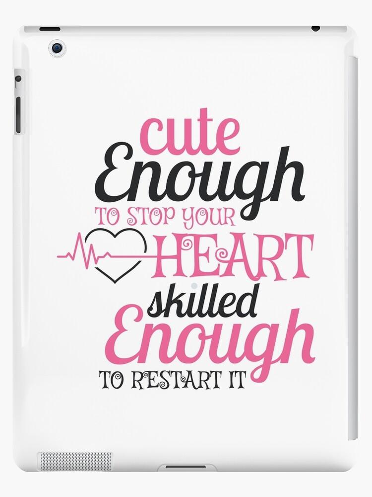 \'Funny Nurse Quote - Cute Skilled Stop Restart Heart RN Nursing Gift\' iPad  Case/Skin by Blazesavings
