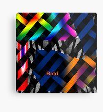 Bold...  Metal Print