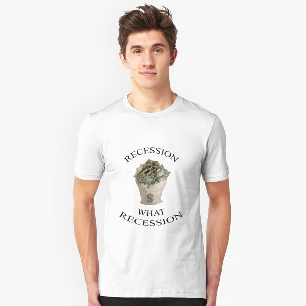 Recession Unisex T-Shirt Front
