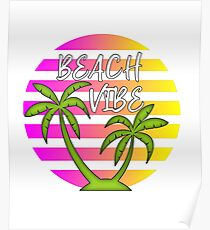 Beach Vibe Sommerspaß Poster