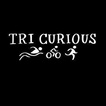 Tri Curious Triathlon  by lthacker