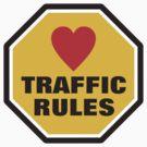 Love Traffic Rules by AravindTeki