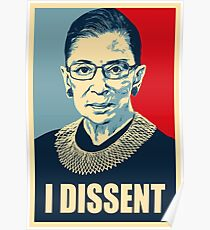 I DISSENT - Notorious RBG  Poster