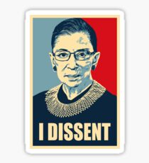 I DISSENT - Notorious RBG  Sticker