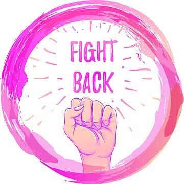FIGHT BACK! by varka
