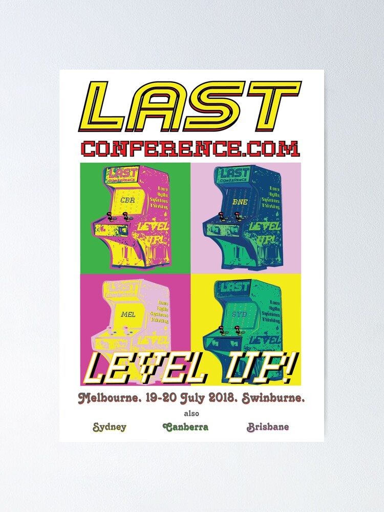 Alternate view of LAST Conference MEL 2018. Poster and Art. Poster