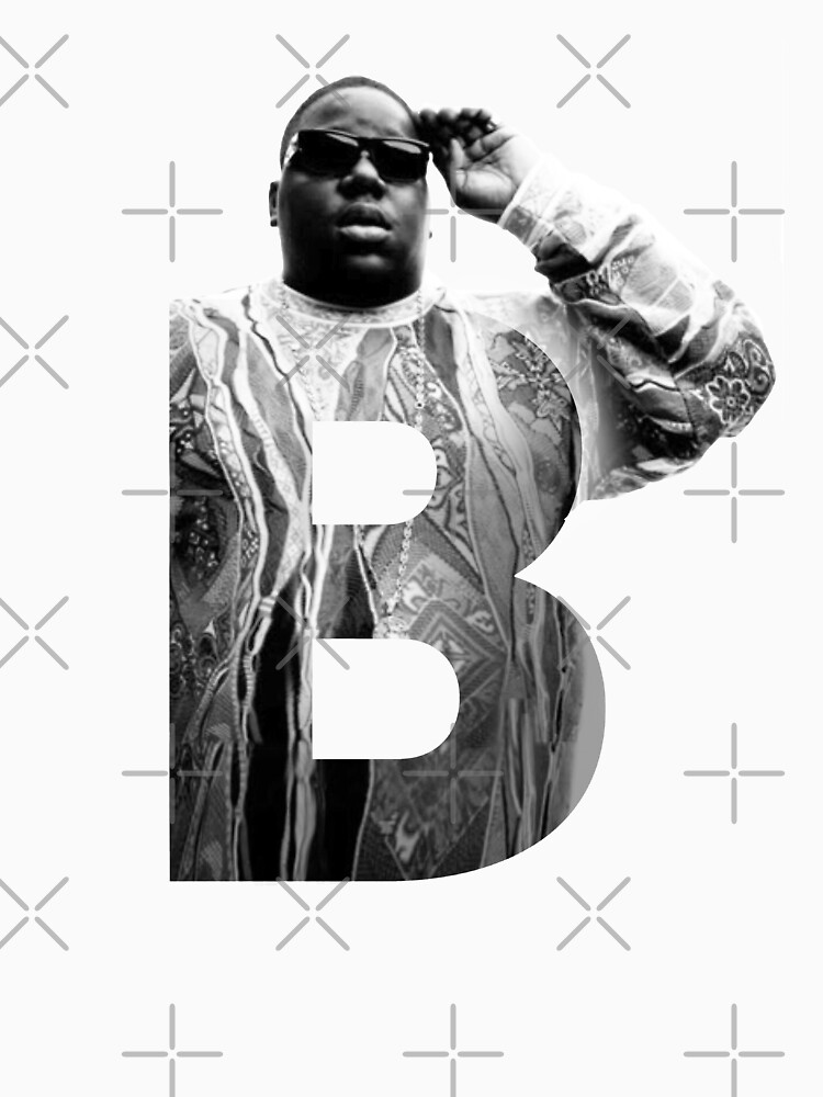 B is for Notorious BIG RIP big poppa by TheJBeez