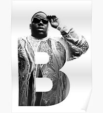 Póster B es para Notorious BIG RIP big poppa