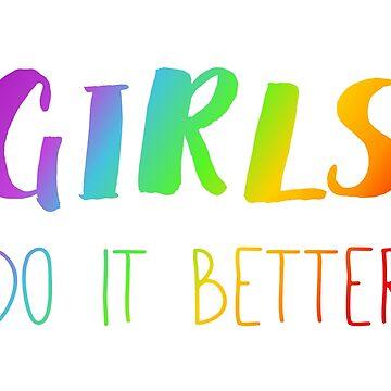 Girls Do It Better by varka