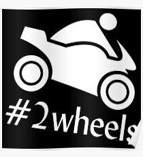 Motorcycle Hashtag 2 Wheels Gift Idea Poster