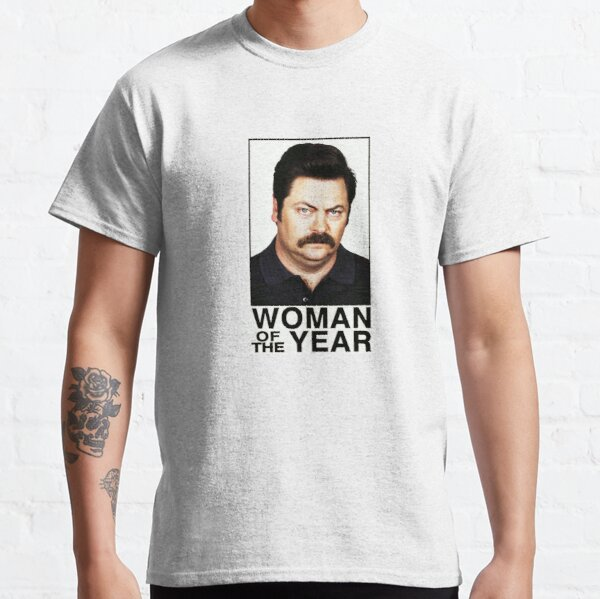 WOMAN OF THE YEAR - RON SWANSON Classic T-Shirt