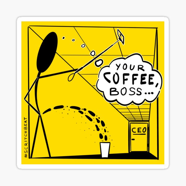 Your Coffee, Boss... Sticker