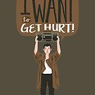 Hero nº 06: I want to get hurt! by LuisD