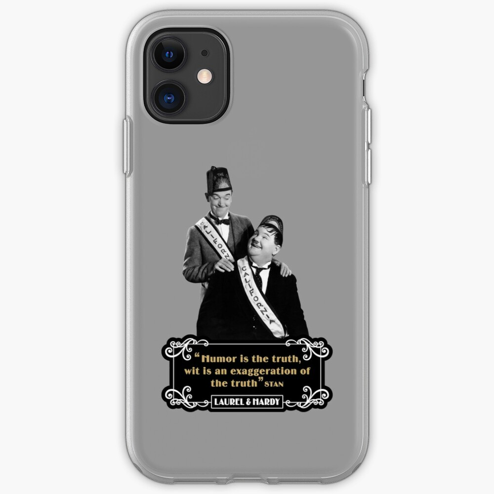Laurel & Hardy - 'Humor Is The Truth, Wit Is An Exaggeration Of The Truth' iPhone Case & Cover
