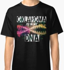 Oklahoma Is In My DNA - USA Classic T-Shirt